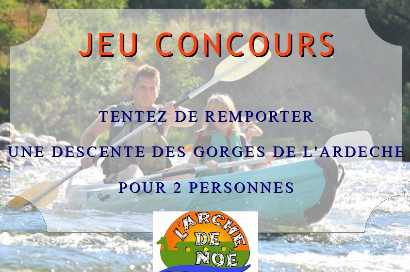 GAGNEZ une descente de l'Ardèche en canoe avec Ardèchetours et L'Arche de Noé à Vallon Pont d'Arc
