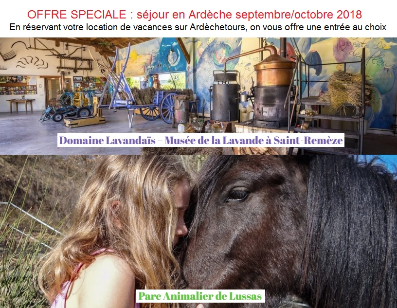 Dernière minute location vacances Ardèche septembre octobre 2018